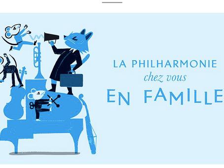La Philarmonie chez vous en famille