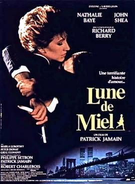 Honeymoon aka Lune de Miel Movie Poster