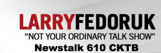 Larry Fedoruk on Newstalk 610 CKTB inter