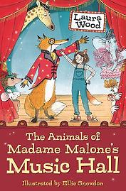 Laura Wood The Animals of madame Malone's Music Hall