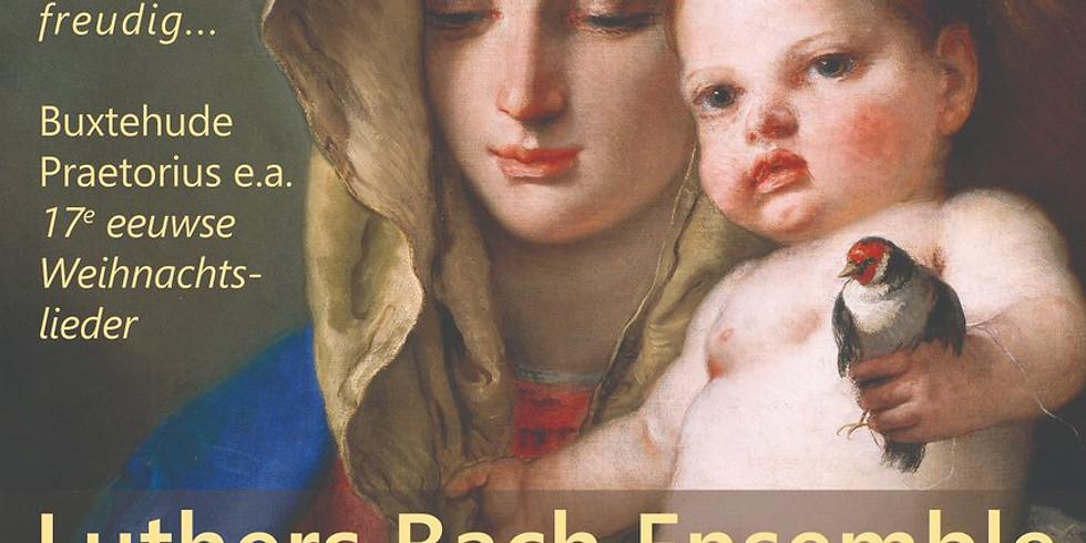 Kerst met Vivaldi, Bach en 17de eeuwse kerstliederen - Luthers bach ensemble o.l.v. Tymen Jan Bronda