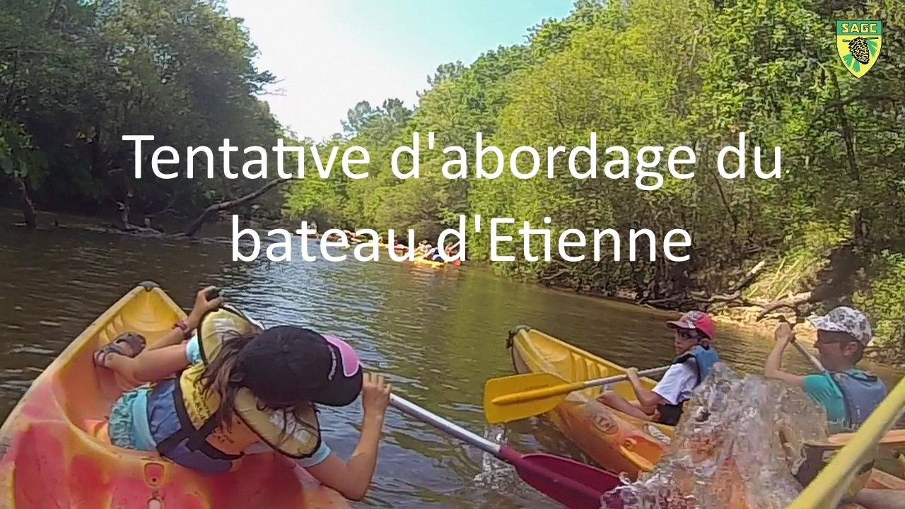 2 - Tentative d'abordage du bateau d'Etienne