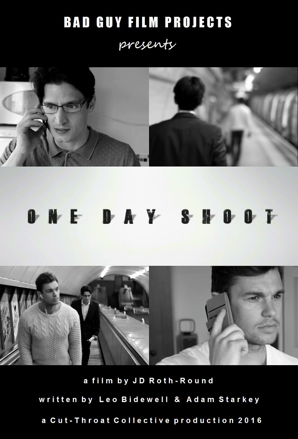 Poster for One Day Shoot showing protagonists.