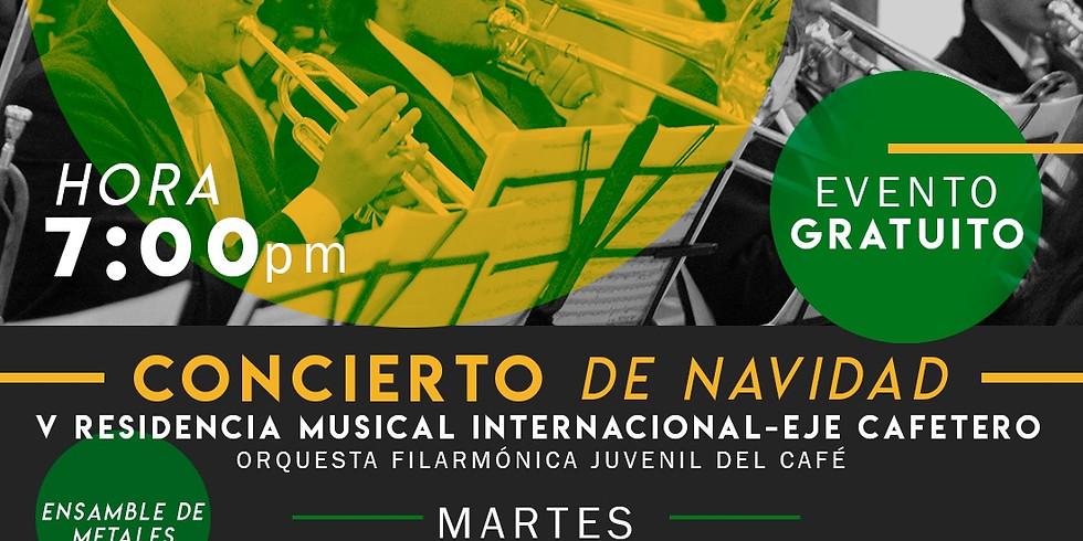 CONCIERTO DE NAVIDAD V RESIDENCIA MUSICAL INTERNACIONAL EJE CAFETERO