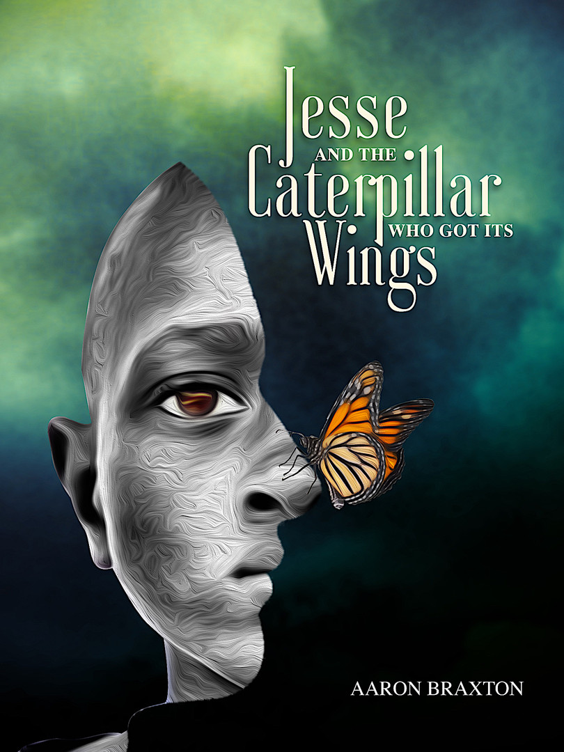 JESS and the CATERPILLAR WHO GOT ITS WINGS