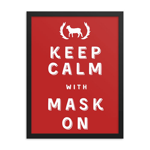 Framed Keep Calm With Mask On Poster