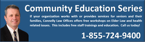Connelly Law Offices Community Education Series