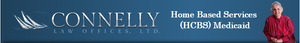 Connelly Law Offices, Ltd. Home Based Medicaid