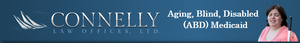 Connelly Law Offices, Ltd. ABD Medicaid Program