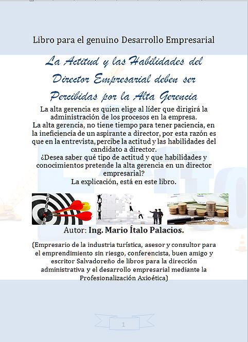 LA ACTITUD Y LAS HABILIDADES DEL DIRECTOR EMPRESARIAL DEBEN SER PERCIBIDAS