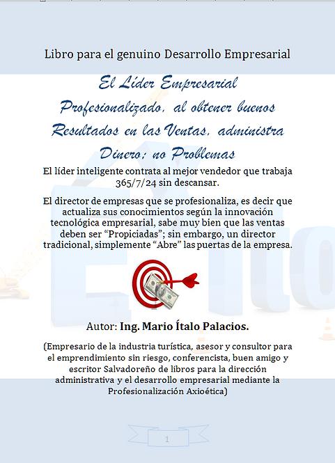 EL LÍDER EMPRESARIAL PROFESIONALIZADO AL OBTENER BUENOS RESULTADOS EN LAS VENTAS