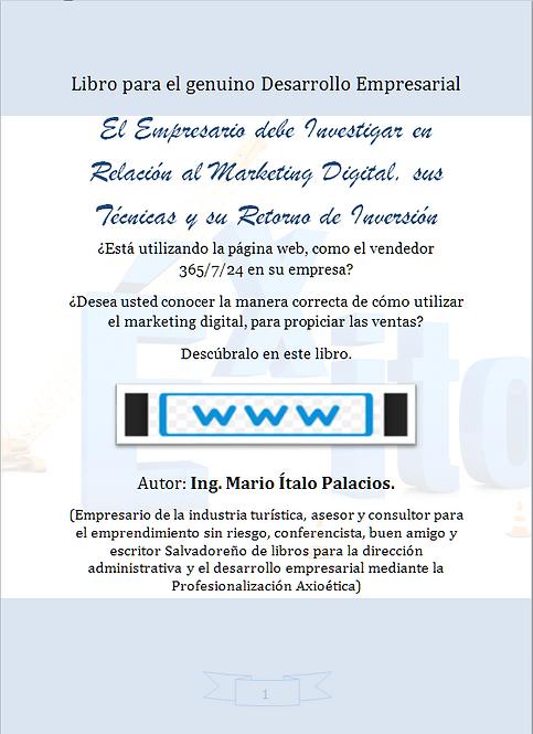 EL EMPRESARIO DEBE INVESTIGAR EN RELACIÓN AL MARKETING DIGITAL, SUS TÉCNICAS Y S