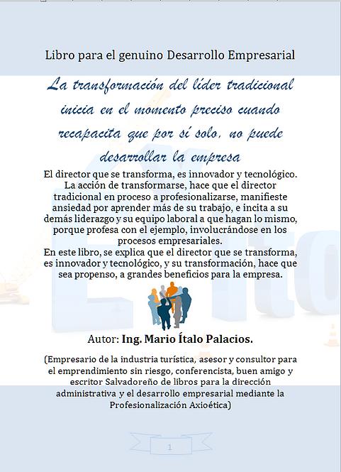 LA TRANSFORMACIÓN DEL LÍDER TRADICIONAL INICIA EN EL MOMENTO PRECISO CUANDO