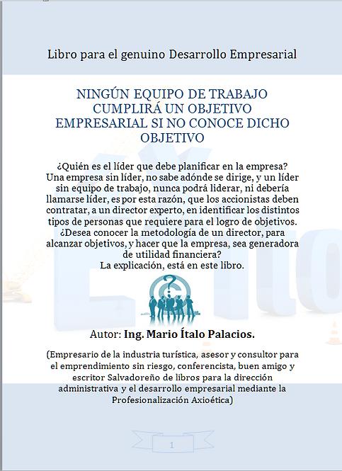 NINGÚN EQUIPO CUMPLIRÁ UN OBJETIVO EMPRESARIAL SI NO CONOCE EL OBJETIVO