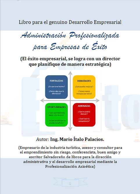 ADMINISTRACIÓN PROFESIONALIZADA PARA EMPRESAS DE ÉXITO