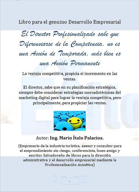 EL DIRECTOR PROFESIONALIZADO SABE DIFERENCIARSE DE LA COMPETENCIA