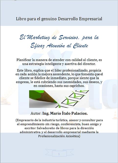 EL MARKETING DE SERVICIOS, PARA LA EFICAZ ATENCIÓN AL CLIENTE