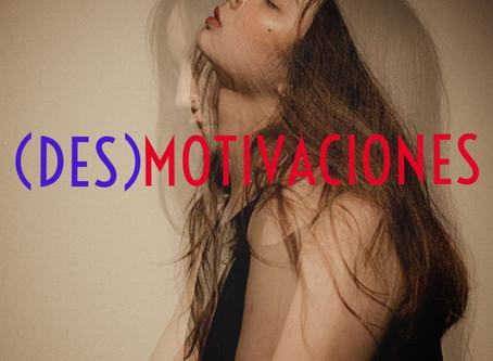 (DES)MOTIVACIONES