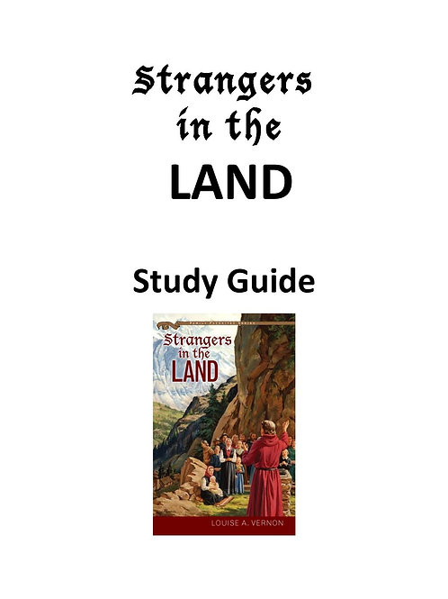 Strangers in the Land Study Guide