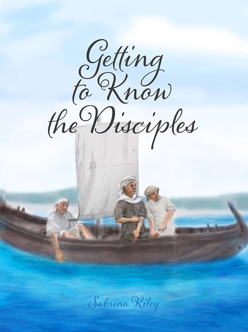 Getting to Know the Disciples