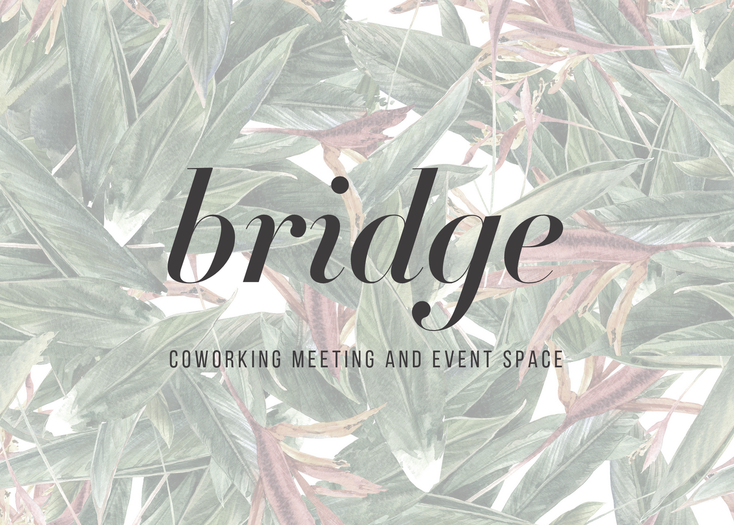 BRIDGE COWORKING MEETING AND EVENT SPACE