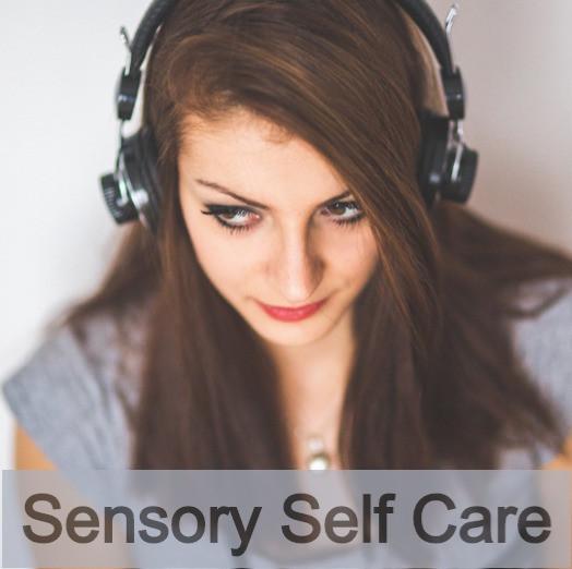 Sensory Self Care