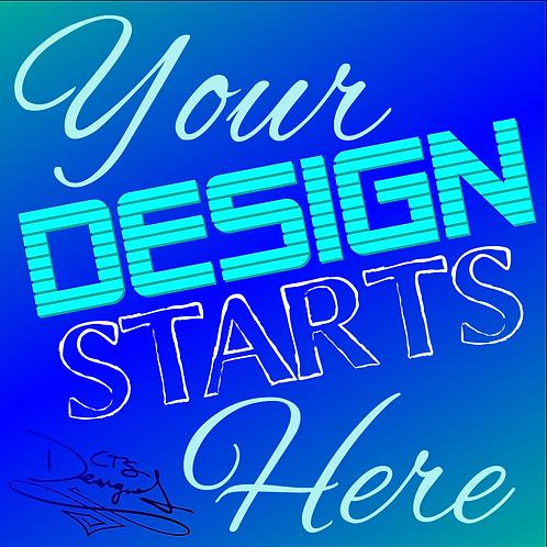 Custom Design Deposit