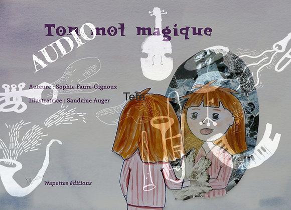 """L'histoire audio """"Ton mot magique"""""""