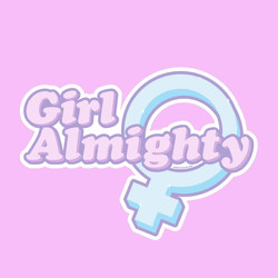 Girl Almighty Typography Graphic