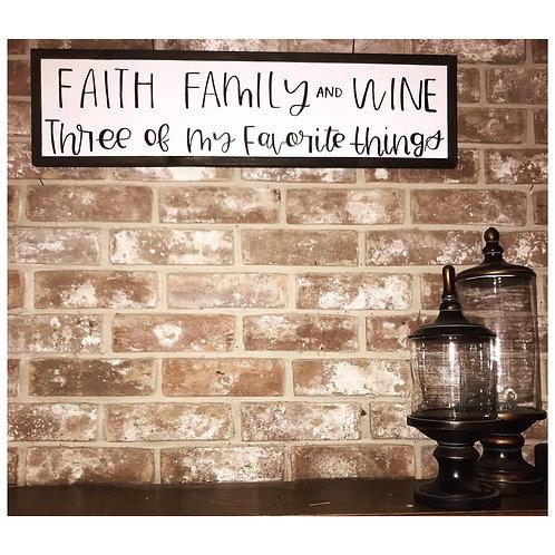 Faith, Family, & Wine