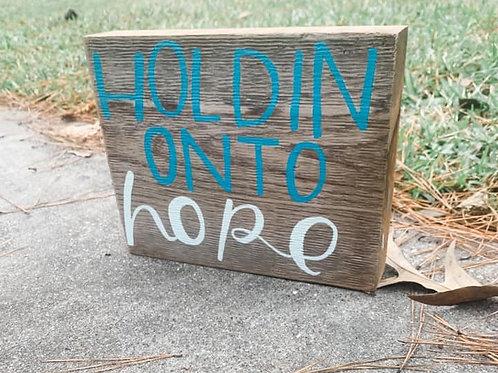 holdin' onto hope