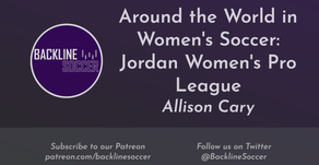 Around the World in Women's Soccer: Jordan Women's Pro League