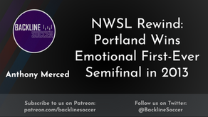 NWSL Rewind: Portland Wins Emotional First-Ever Semifinal in 2013