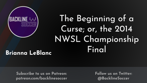 The Beginning of a Curse; or, the 2014 NWSL Championship Final
