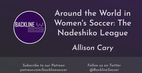 Around the World in Women's Soccer: The Nadeshiko League