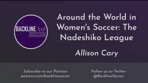 Around the World in Women's Soccer: The Nadeshiko League
