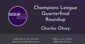 Champions League Quarterfinal Roundup