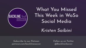 What You Missed This Week in WoSo Social Media