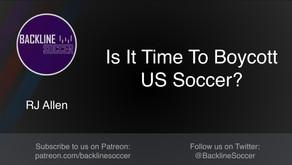 Is It Time To Boycott U.S. Soccer?