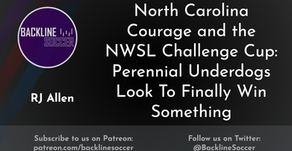 North Carolina Courage and the NWSL Challenge Cup: Perennial Underdogs Look To Finally Win Something