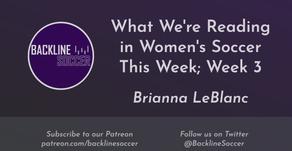 What We're Reading in Women's Soccer This Week; Week 3