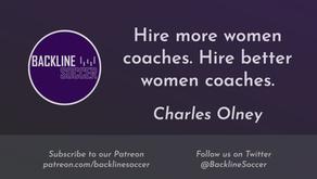 Hire more women coaches. Hire better women coaches.