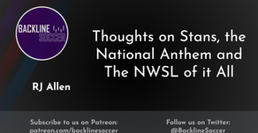 Thoughts on Stans, the National Anthem and The NWSL of it All