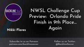 NWSL Challenge Cup Preview:  Orlando Pride Finish in 9th Place… Again