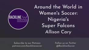 Around the World in Women's Soccer: Nigeria's Super Falcons