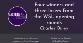 Four winners and three losers from the WSL opening rounds