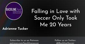 Falling in Love with Soccer Only Took Me 20 Years