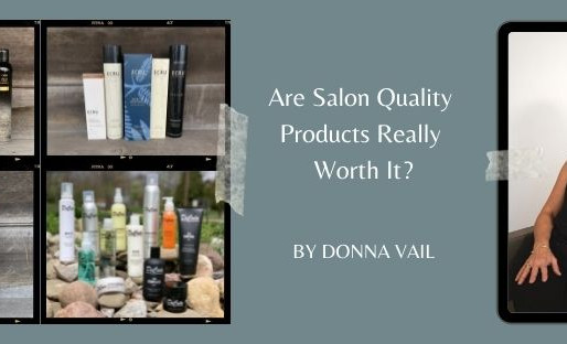 Are Salon Quality Products Really Worth it?