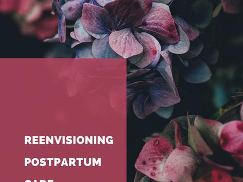 Reenvisioning Postpartum Care