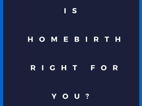 Is Homebirth Right for You?